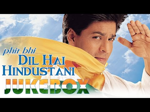 Xxx Mp4 Phir Bhi Dil Hai Hindustani Jukebox Shahrukh Khan Juhi Chawla 3gp Sex