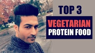Top 3 Protein food for Vegetarian | Complete info by Guru Mann