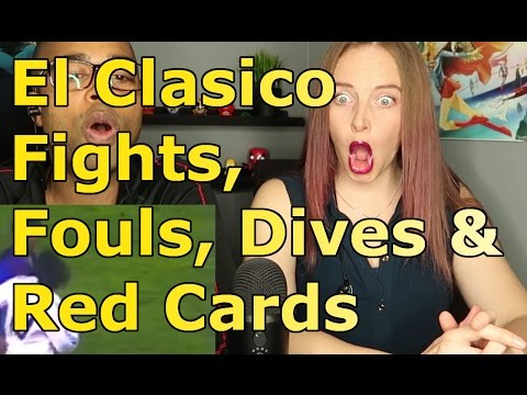 El Clasico ● Fights, Fouls, Dives & Red Cards (Reaction 🔥)