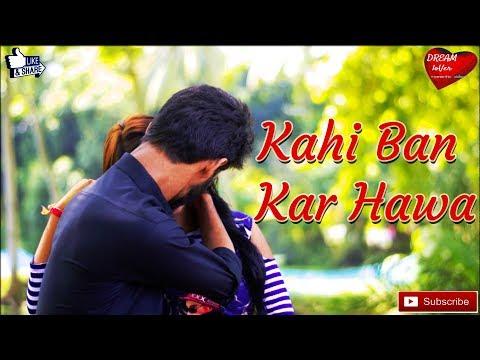 Ban Kar Hawa a Sad Romantic Song Ashiwini Bhardwaj || Pardesi Pardesi || Romantic Song 2018