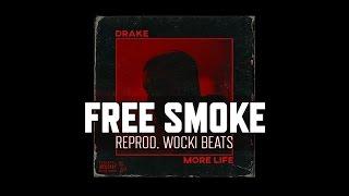 Drake - Free Smoke (Instrumental) (Reprod. Wocki Beats)
