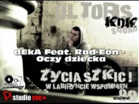 dEkA - Oczy dziecka (feat. Rad-Eon) z tekstem