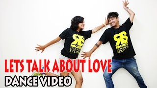 LET'S TALK ABOUT LOVE Song | BAAGHI | Dance Video | ROCKSTAR DANCE STUDIO