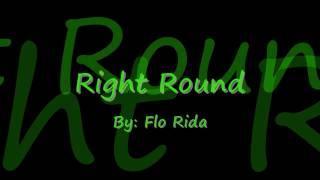 Right Round by Flo Rida Lyrics