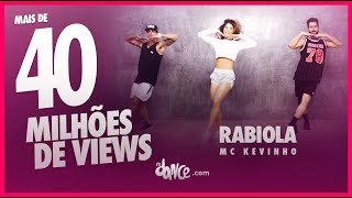 Rabiola - Mc Kevinho | FitDance TV (Coreografia) Dance Video