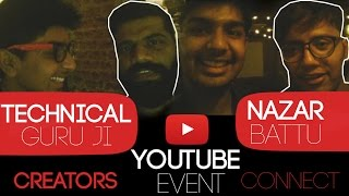 Met with NAZAR BATTU and TECHNICAL GURUJI - Vlog#1 (Creators Connect Event India)
