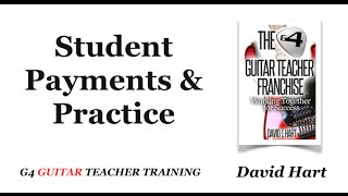 Guitar Student Payments & Practice - G4 Guitar TV Episode 19
