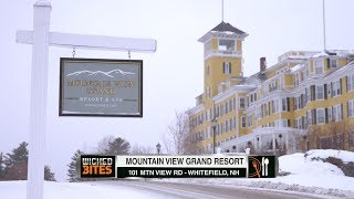 Wicked Bites - Mountain View Grand Resort & Spa (Whitefield, NH)