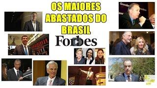 Os Maiores Ricos do Brasil de 2015 - Revista Forbes