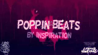 Popping Beats Remix 2017 By #Inspiration #5