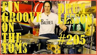 Fun Drum Beat On The Toms - Lesson #205