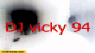 DJ Vicky 94 Dirty mix