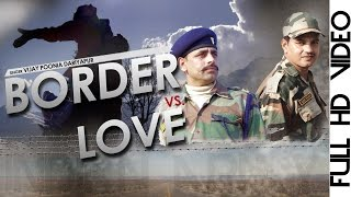 Border V/s Love || New Haryanvi Love Song 2016 ||  Vijay Poonia || Satpal Sihag || Ndj MUsic