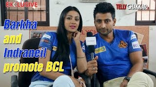 Barkha and Indraneil promote BCL