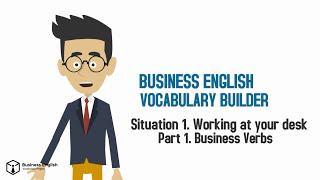 Business English Vocabulary Builder: S01E01 Working at your Desk: Business Verbs - Live Training