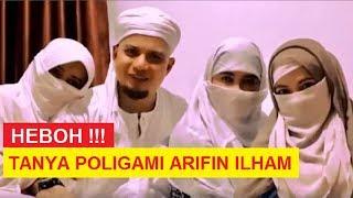 Bila POLIGAMI TIDAK  ADIL - Jawaban Ustadz ARIFIN ILHAM TV