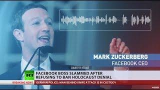 Zuckerberg slammed for refusing to ban Holocaust denial on Facebook