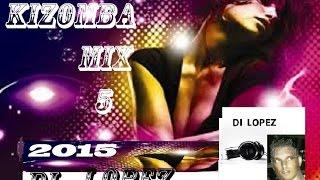Kizomba mix 5 -  novas kizombas 2015  di lopez