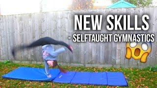 Trying New Skills - Selftaught Gymnastics
