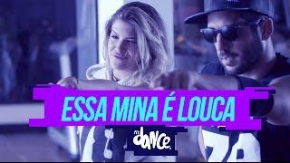 Anitta - Essa Mina É Louca - Coreografia | Choreography - FitDance