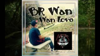 BR Wan - Wan Love #RebelsGedes