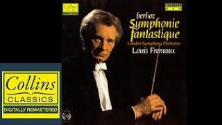 (FULL ALBUM) Berlioz - Symphonie Fantastique - London Symphony Orchestra