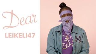 Leikeli47 - Dear Leikeli47