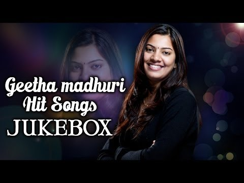 Singer Geetha Madhuri Special Hit Songs Jukebox Vol.1