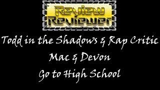 (Trailer) RR: Todd in the Shadows Mac & Devon go to High School