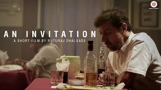An Invitation | Short Film | Rajat Kapoor | Ruturaj Dhalgade