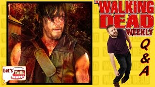 Walking Dead Q&A #21 Season 6 No Way Out Story Line