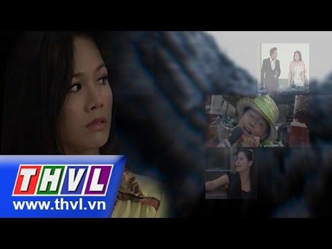 THVL | Vực thẳm tình yêu - Tập 5
