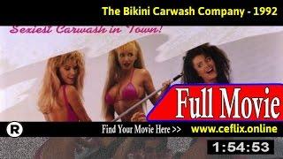 Watch: The Bikini Carwash Company (1992) Full Movie Online