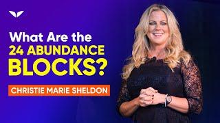 What Are The 24 Abundance Blocks? | Christie Marie Sheldon