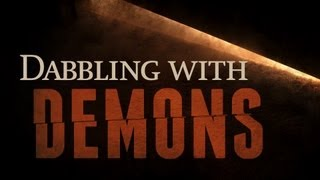 Beyond Today -- Dabbling With Demons