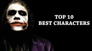 TOP TEN CHARACTERS FROM FILM AND TV