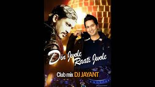 pc mobile Download DIN JWOLE RATI JWOLE CLUB MIX [ DJ JAYANT] MISSION CHINA