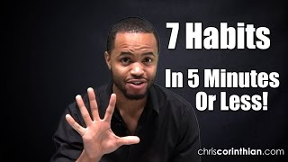 7 Habits of Highly Effective People - In 5 Minutes