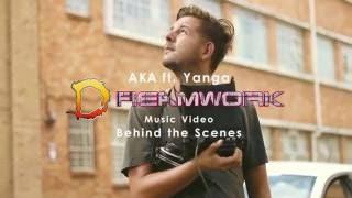 AKA ft Yanga - Dreamwork Behind The Scenes