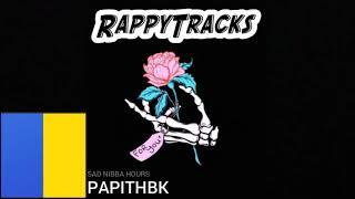 PAPITHBK - Sad Nibba Hours