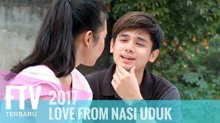 FTV Rayn Wijaya & Indah Permatasari - Love From Nasi Uduk