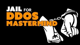 JAIL TIME for DDoS Mastermind - The Know Game News