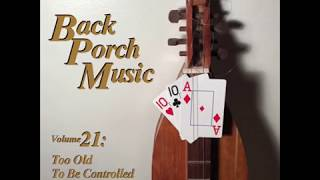 Best of Back Porch Music Vol 21