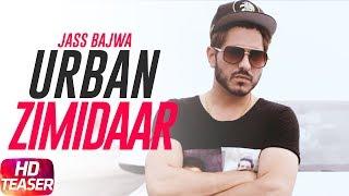 Teaser | Urban Zimidaar | Jass Bajwa | MixSingh | Full Song Coming Soon