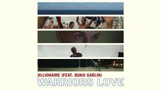 Jillionaire - Warriors Love (Feat. Bunji Garlin)