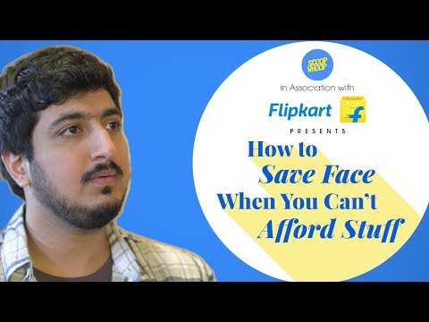 Xxx Mp4 ScoopWhoop How To Save Face When You Can T Afford Stuff 3gp Sex