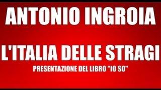 ANTONIO INGROIA L'ITALIA DELLE STRAGI
