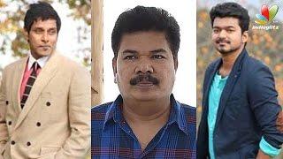 Shankar to bring Vijay and Vikram together | New Movie | Hot Tamil Cinema News