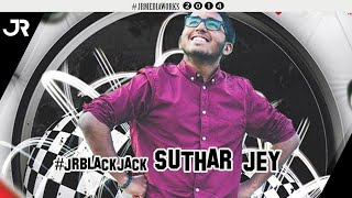 Blackjack - Suthar Jey #jrblackjack
