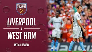 Liverpool 4 - 0 West Ham - Match Review - Reality check?